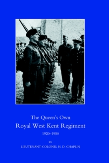 Queen's Own Royal West Kent Regiment 1920-1950, Hardback Book