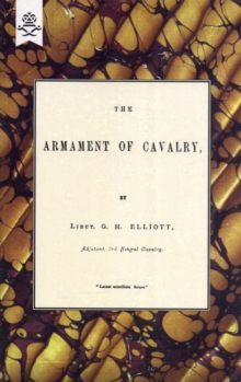 The Armament Of Cavalry, Paperback Book
