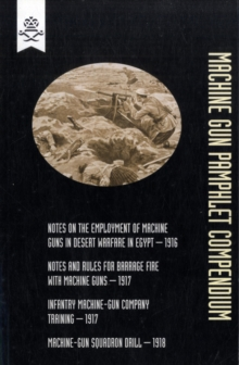 Machine Gun Pamphlet Compendium, Paperback Book