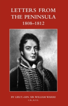Letters from the Peninsula 1808-1812, Paperback Book