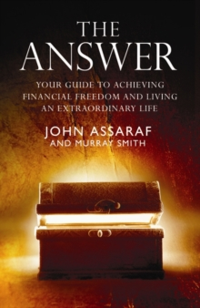 The Answer : Your Guide to Achieving Financial Freedom and Living an Extraordinary Life, Paperback Book
