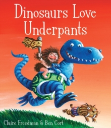 Dinosaurs Love Underpants, Paperback Book