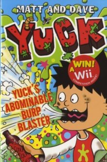 Yuck's Abominable Burp Blaster, Paperback Book