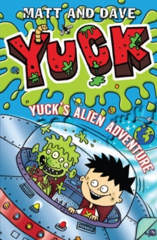 Yuck's Alien Adventure, Paperback Book