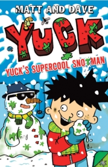 Yuck's Supercool Snotman, Paperback Book