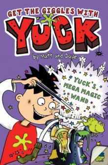 Yuck's Mega Magic Wand, Paperback Book