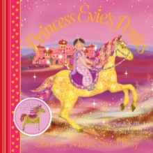 Princess Evie's Ponies: Star the Magic Sand Pony, Paperback Book