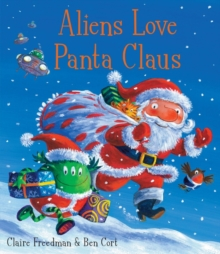 Aliens Love Panta Claus, Paperback Book