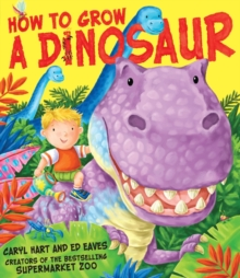How to Grow a Dinosaur, Paperback / softback Book
