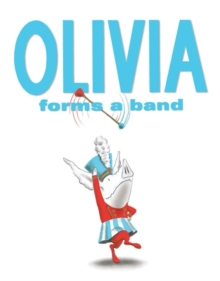 Olivia Forms a Band, Paperback Book