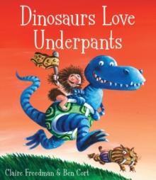 Dinosaurs Love Underpants, Board book Book