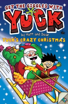 Yuck's Crazy Christmas, Paperback Book