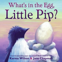 What's in the Egg, Little Pip?, Paperback Book