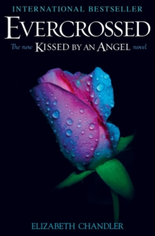 Evercrossed : A Kissed by an Angel Novel, Paperback Book