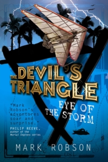 The Devil's Triangle: Eye of the Storm, Paperback Book