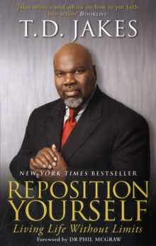 Reposition Yourself : Living Life Without Limits, Paperback / softback Book
