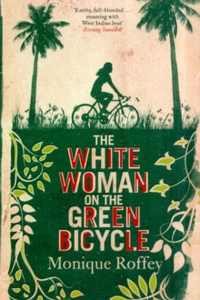 The White Woman on the Green Bicycle, Paperback Book