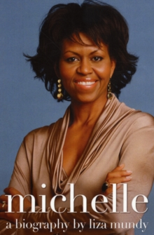 Michelle Obama : A Biography, Paperback Book