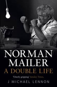 Norman Mailer : A Double Life, Paperback Book