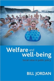 Welfare and well-being : Social value in public policy, Paperback / softback Book
