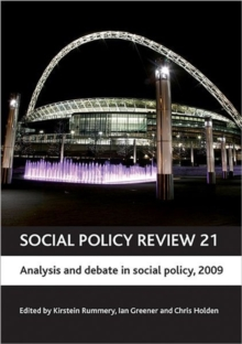 Social Policy Review 21 : Analysis and debate in social policy, 2009, Hardback Book