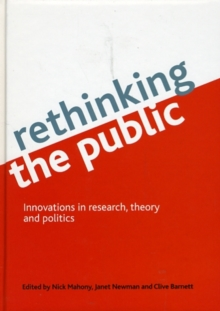 Rethinking the Public : Innovations in Research, Theory and Politics, Hardback Book