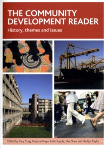 The community development reader : History, themes and issues, Paperback / softback Book