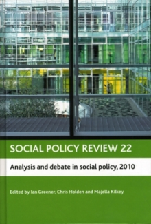 Social policy review 22 : Analysis and debate in social policy, 2010, Hardback Book