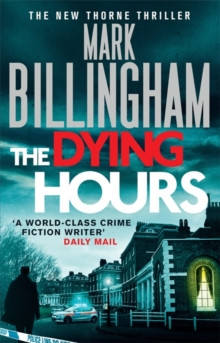 The Dying Hours, Hardback Book
