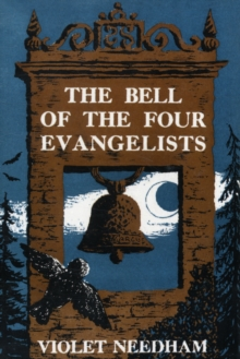 The Bell of the Four Evangelists, Paperback Book