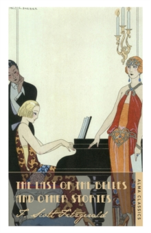 The Last of the Belles and Other Stories, Paperback Book