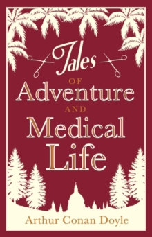 Tales of Adventure and Medical Life, Paperback Book