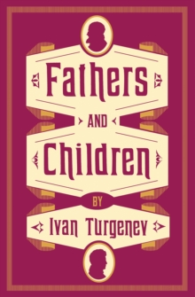 Fathers and Children, Paperback / softback Book
