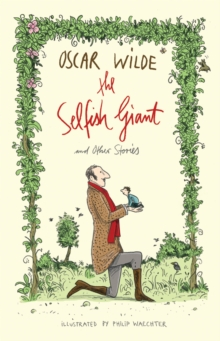 The Selfish Giant and Other Stories, Paperback / softback Book