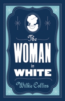 The Woman in White, Paperback Book