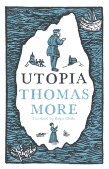 Utopia: New Translation and Annotated Edition, Paperback / softback Book