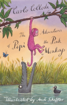 The Adventures of Pipi the Pink Monkey, Hardback Book