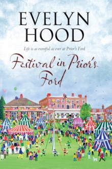 Festival in Prior's Ford - A Cosy Saga of Scottish Village Life, Paperback / softback Book