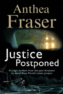 Justice Postponed : A Rona Parish mystery, Paperback / softback Book