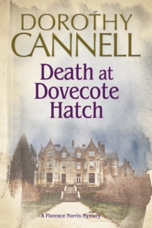 Death at Dovecote Hatch : A 1930s country house murder mystery, Paperback / softback Book