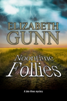 Noontime Follies : A police procedural set in Minnesota., Paperback Book