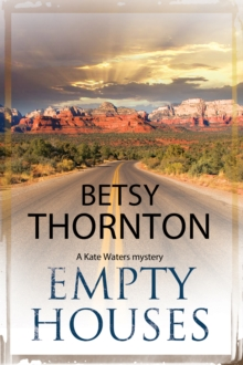Empty Houses : An Arizona murder mystery, Paperback / softback Book