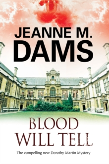 Blood Will Tell : A cozy mystery set in Cambridge, England, Paperback / softback Book