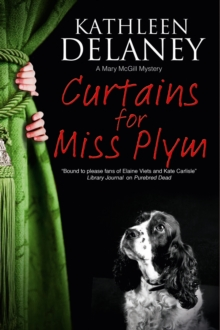 Curtains for Miss Plym : A Canine Mystery, Paperback Book