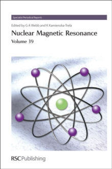 Nuclear Magnetic Resonance : Volume 39, Hardback Book