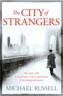 The City of Strangers, Paperback / softback Book