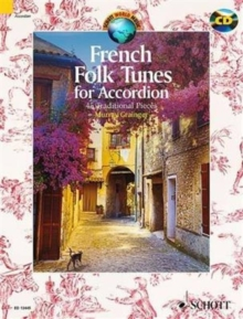 French Folk Tunes for Accordion : 45 Traditional Pieces, Mixed media product Book