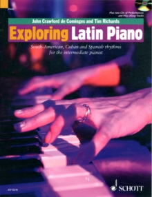 Exploring Latin Piano : South-American, Cuban and Spanish Rhythms for the Intermediate Pianist, Mixed media product Book