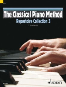 The Classical Piano Method : Repertoire Collection, Paperback / softback Book