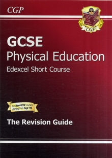 GCSE Physical Education Edexcel Short Course Revision Guide (A*-G Course), Paperback Book